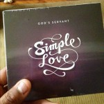 "Plz do yourself a favor... Get this album! ""Simple Love"" by my man God's Servant @theservantfella  Christ exalting!!!"